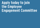 Make a Difference in Your Workplace – Join the Employee Engagement Committee