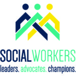 Social workers: leaders, advocates, champions