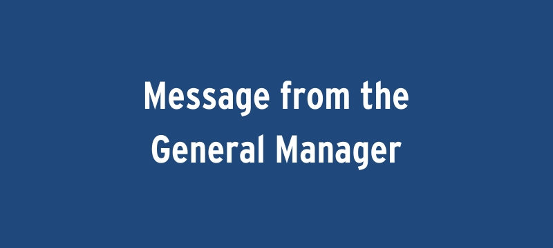 Message from the General Manager